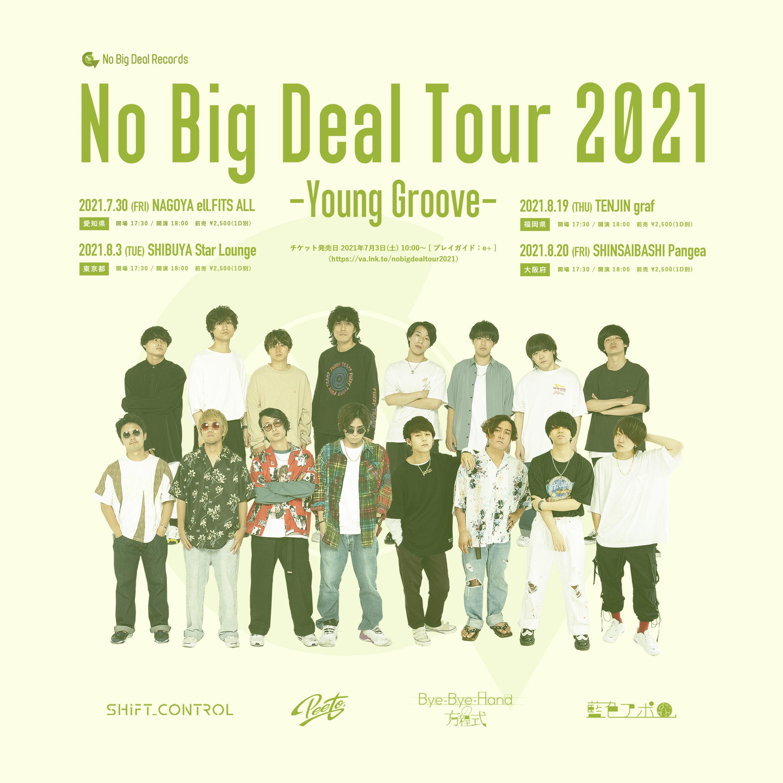 No Big Deal Tour 2021【渋谷】